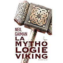 La Mythologie viking (LITT GENERALE) (French Edition)