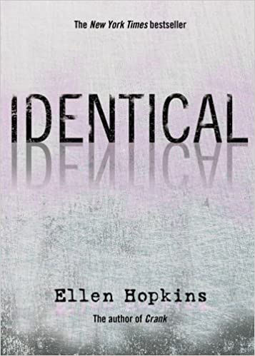 Amazon.com: Identical (9781416950066): Hopkins, Ellen: Books