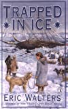 Trapped in Ice, Eric Walters, 0140386262