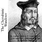 The Cherubinic Wanderer Hörbuch von Angelus Silesius Gesprochen von: Ray Cole