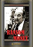 Ransom Money (1988) by Broderick Crawford
