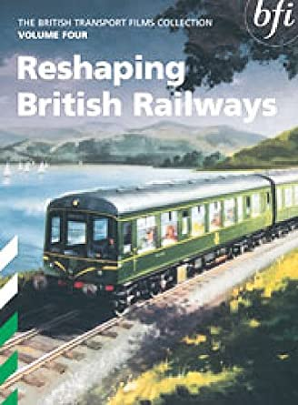 The British Transport Films Collection Volume 4 - Reshaping British