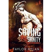 Saving My Sanity: Sulfur Springs Book 3