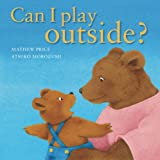 Can I Play Outside?, Mathew Price, 1935021338