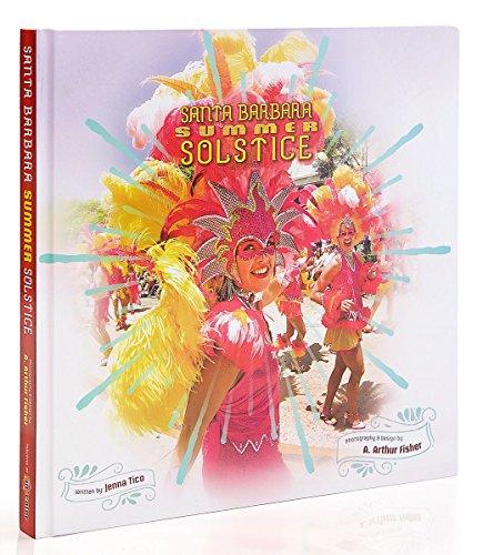 Santa Barbara Summer Solstice - Santa Solstice Barbara