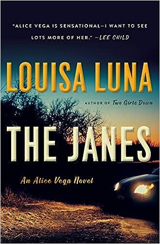 The Janes: An Alice Vega Novel: Amazon.es: Louisa Luna ...