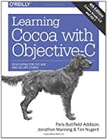 Learning Cocoa with Objective-C, 4th Edition