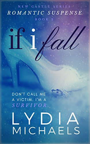 If I Fall (New Castle Book 2) by [Michaels, Lydia]