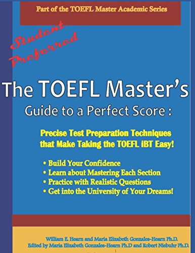 - The TOEFL Master's Guide to a Perfect Score: Precise Test Preparation Techniques that Make Taking the TOEFL iBT Easy! (Part of the PraxisGroup International Language Academic Series)