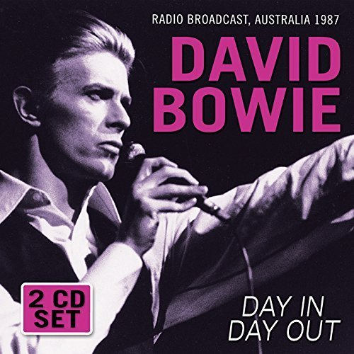 Day In Day Out: Radio Broadcast by Bowie, David (2015-07-07j