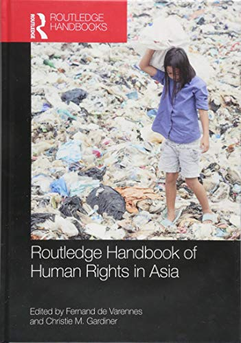 Routledge Handbook of Human Rights in Asia (Routledge Handbooks) ()