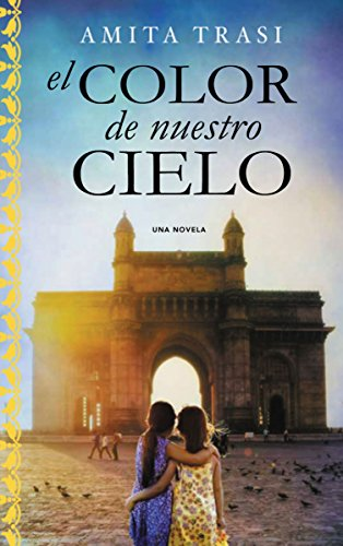 El color de nuestro cielo (Spanish Edition)