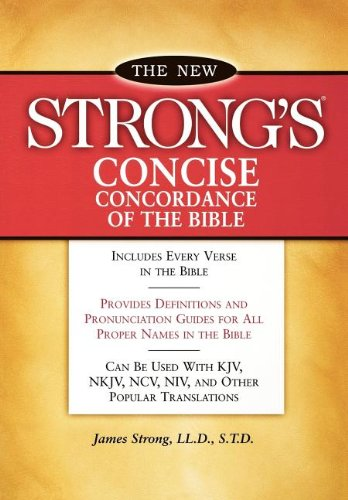 Read Online New Strong's Concise Concordance of the Bible pdf
