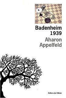 Badenheim 1939, Appelfeld, Aharon