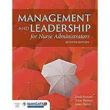 Management and Leadership for Nurse Administrators: Navigate 2 Advantage Access