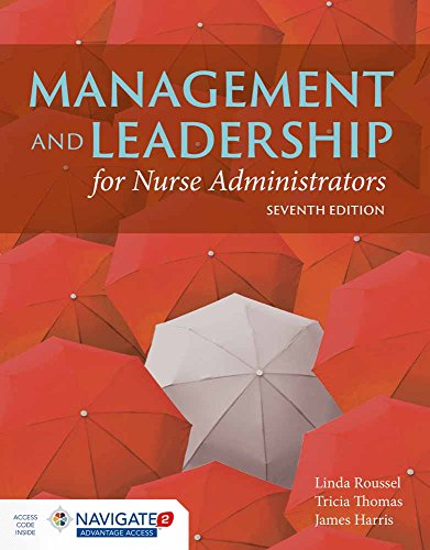 Book cover from Management and Leadership for Nurse Administrators: Navigate 2 Advantage Access by Linda A. Roussel