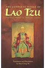 The Complete Works of Lao Tzu: Tao Teh Ching & Hau Hu Ching Paperback