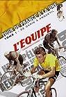 Tour de France à la une : Tome 1, De Garin à Anquetil (1903-1964) par L'Équipe