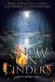 Snow on Cinders (The Tallas Series Book 2) by [Constantine, Cathrina]