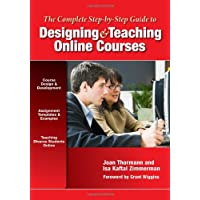 Complete Step-by-Step Guide to Designing and Teaching Online Courses