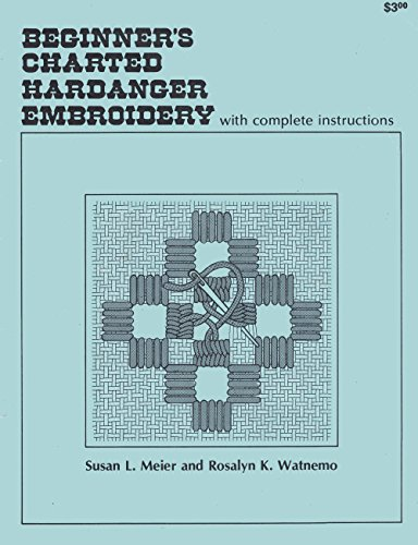 Beginner's Charted Hardanger Embroidery (Craft Book)
