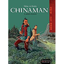 Chinaman -  tome 2 - A ARMES EGALES (French Edition)