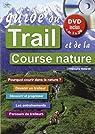 Guide du trail et de la course nature par Malardé