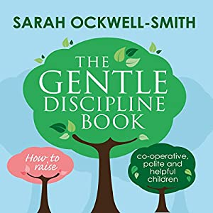 The Gentle Discipline Book Audiobook