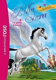 Bella Sara, tome 11 : La quête d'Emma par  Bella Sara Company