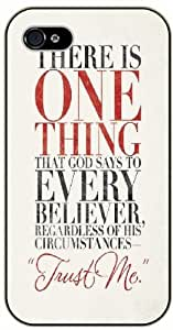 """There is one thing that God says """"TRUST ME"""