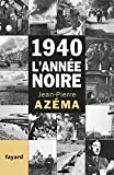 img - for 1940, l'ann e noire: De la d bandade au trauma book / textbook / text book