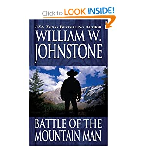 Battle of the Mountain Man William W. Johnstone