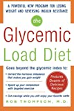 img - for The Glycemic-Load Diet: A powerful new program for losing weight and reversing insulin resistance (Dieting) book / textbook / text book