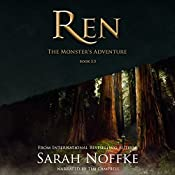Ren: The Monster's Adventure: A Ren Novella | Sarah Noffke