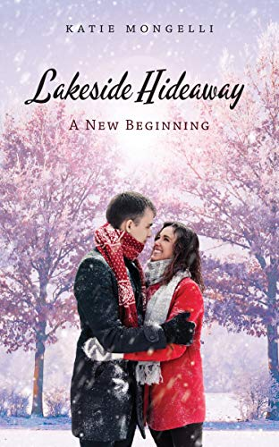 - A New Beginning (Lakeside Hideaway Book 1)