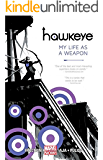 Hawkeye, Vol. 1: My Life as a Weapon (Marvel NOW!) (Hawkeye Series)