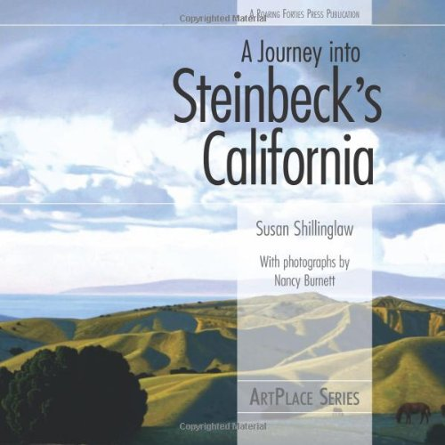 A Journey into Steinbecks California (ArtPlace series): Susan ...