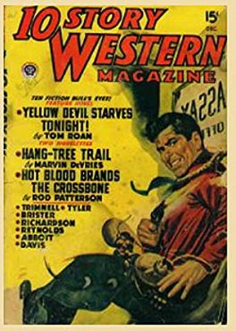 10 Story Western Magazine December 1949: Great Western Stories by some of the Great Western Writers