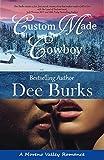 img - for Custom Made Cowboy (Moreno Valley Romance Book 1) book / textbook / text book