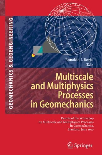 Multiscale and Multiphysics Processes in Geomechanics: Results of the Workshop on Multiscale and Multiphysics Processes