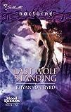 """Last Wolf Standing Blood Runners, Book 1 (Silhouette Nocturne)"" av Rhyannon Byrd"