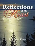 Reflections of My Heart, Terri Nunez Warner, 1436383617