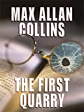 The First Quarry (Thorndike Press Large Print Mystery Series)