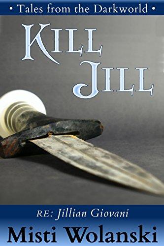 Kill Jill (Tales from the Darkworld)
