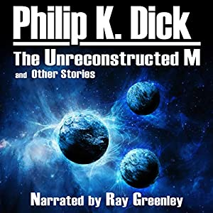 The Unreconstructed M and Other Stories Audiobook