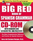 The Big Red Book of Spanish Grammar, Vargas, Dora del Carmen, 0071547592