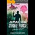 Apache Strike Force: A Spotless Novella