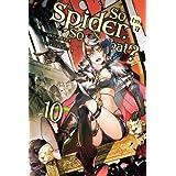 So I'm a Spider, So What?, Vol. 10 (light novel) (So I'm a Spider, So What? (light novel), 10)