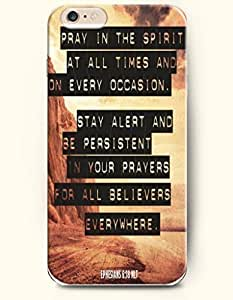 iPhone 6 Case,OOFIT iPhone 6 (4.7) Hard Case **NEW** Case with the Design of pray in the spirit at all times and on every occasion. Stay alert and be persistent in your prayers for all believers everywhere ephesians 6:18 MLT - Case for Apple iPhone iPhone 6 (4.7) (2014) Verizon, AT&T Sprint, T-mobile
