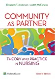 Community as Partner: Theory and Practice in Nursing (Anderson, Community as Partner)
